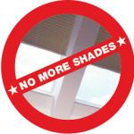 No More Shades